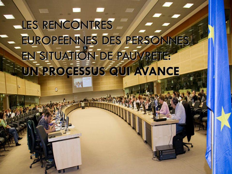 LES RENCONTRES EUROPEENNES DES PERSONNES EN SITUATION DE PAUVRETE: UN PROCESSUS QUI AVANCE