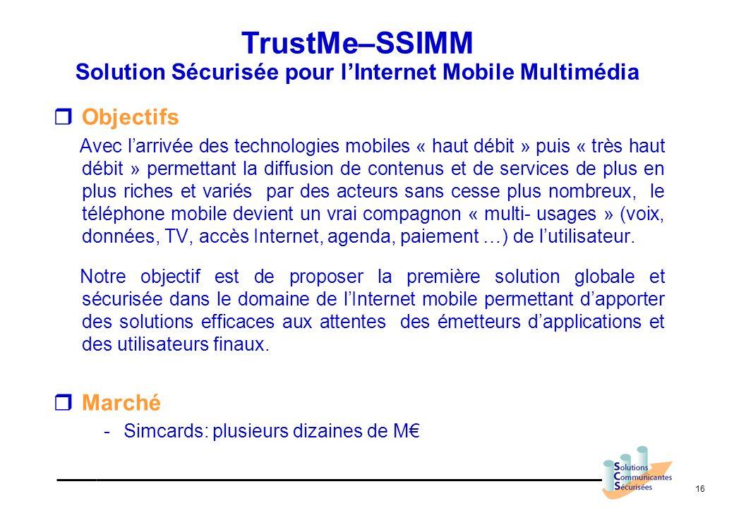16 Objectifs Avec larrivée des technologies mobiles « haut débit » puis « très haut débit » permettant la diffusion de contenus et de services de plus