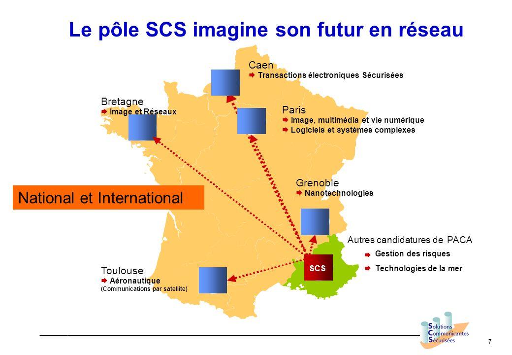 7 Bretagne Image et Réseaux Paris Image, multimédia et vie numérique Logiciels et systèmes complexes Toulouse Aéronautique (Communications par satelli