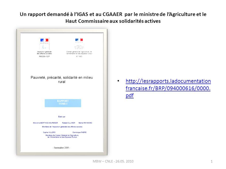 Un rapport demandé à lIGAS et au CGAAER par le ministre de lAgriculture et le Haut Commissaire aux solidarités actives http://lesrapports.ladocumentation francaise.fr/BRP/094000616/0000.