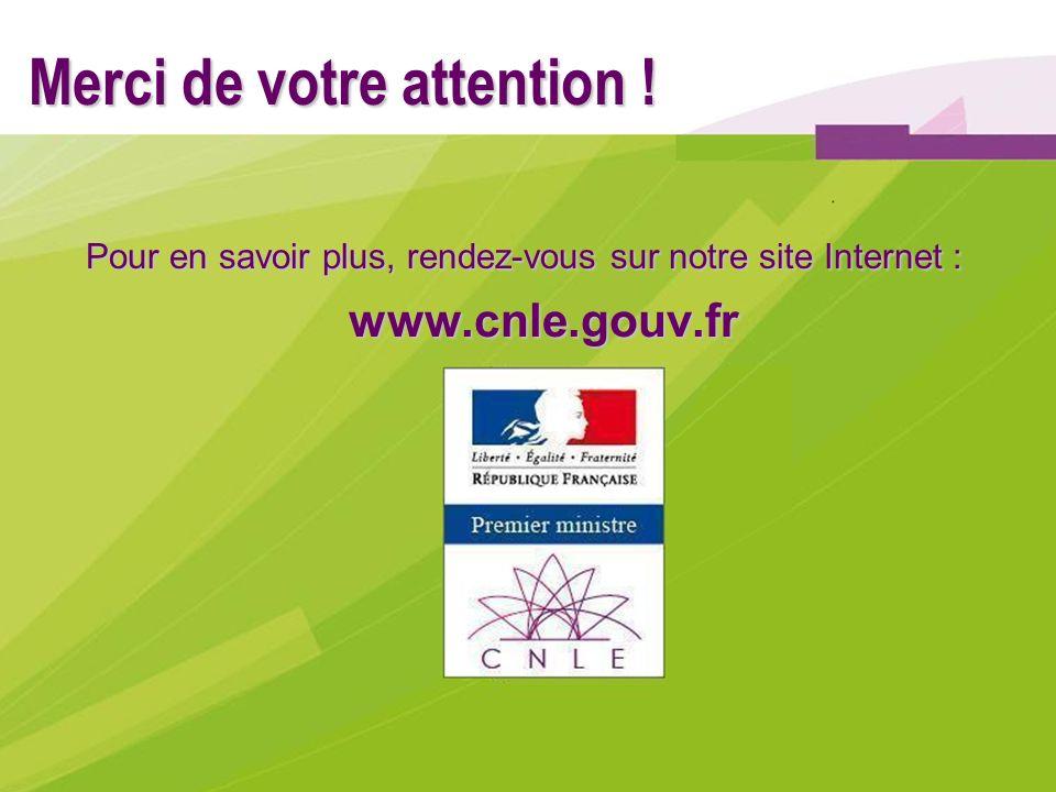 Merci de votre attention ! Pour en savoir plus, rendez-vous sur notre site Internet : www.cnle.gouv.fr