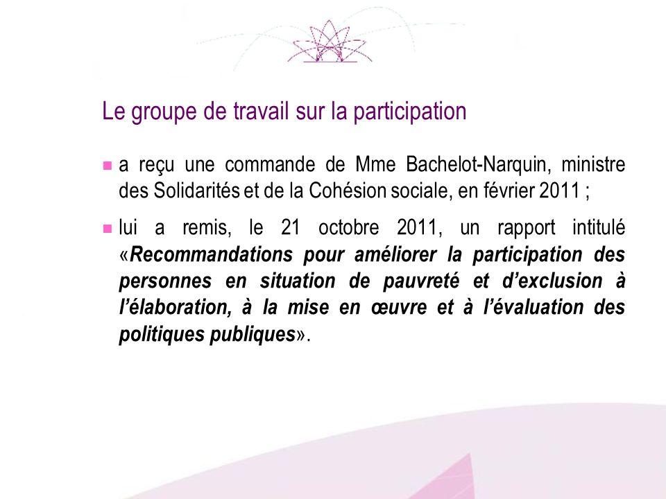 Le groupe de travail sur la participation a reçu une commande de Mme Bachelot-Narquin, ministre des Solidarités et de la Cohésion sociale, en février