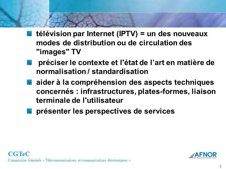 CGTeC Commission Générale « Télécommunications et communications électroniques » 3 Définitions 2nd FG IPTV meeting : Definition of IPTV IPTV is defined as multimedia services such as television/video/ audio/text/graphics/data delivered over IP based networks managed to provide the required level of QoS/QoE, security, interactivity and reliability.