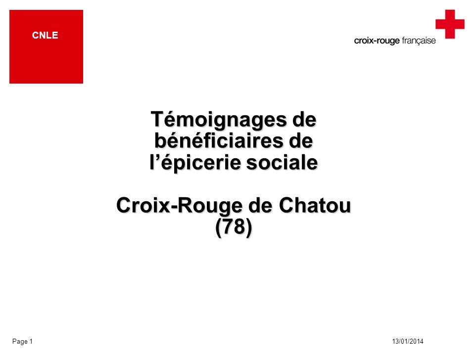 13/01/2014 CNLE Page 1 Témoignages de bénéficiaires de lépicerie sociale Croix-Rouge de Chatou (78)