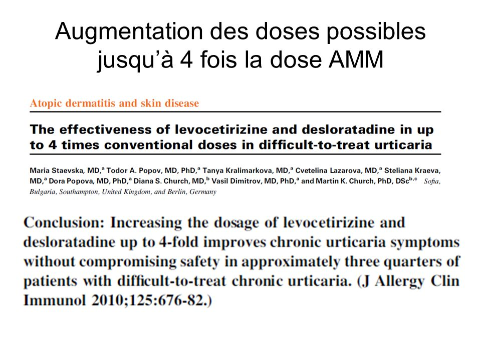 Augmentation des doses possibles jusquà 4 fois la dose AMM