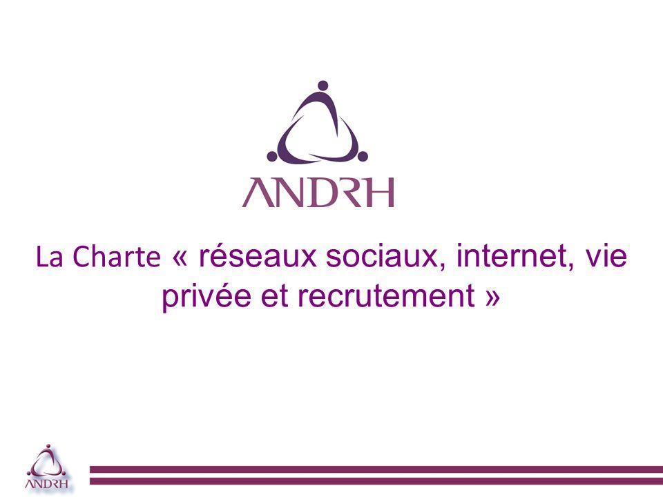 La Charte « réseaux sociaux, internet, vie privée et recrutement »