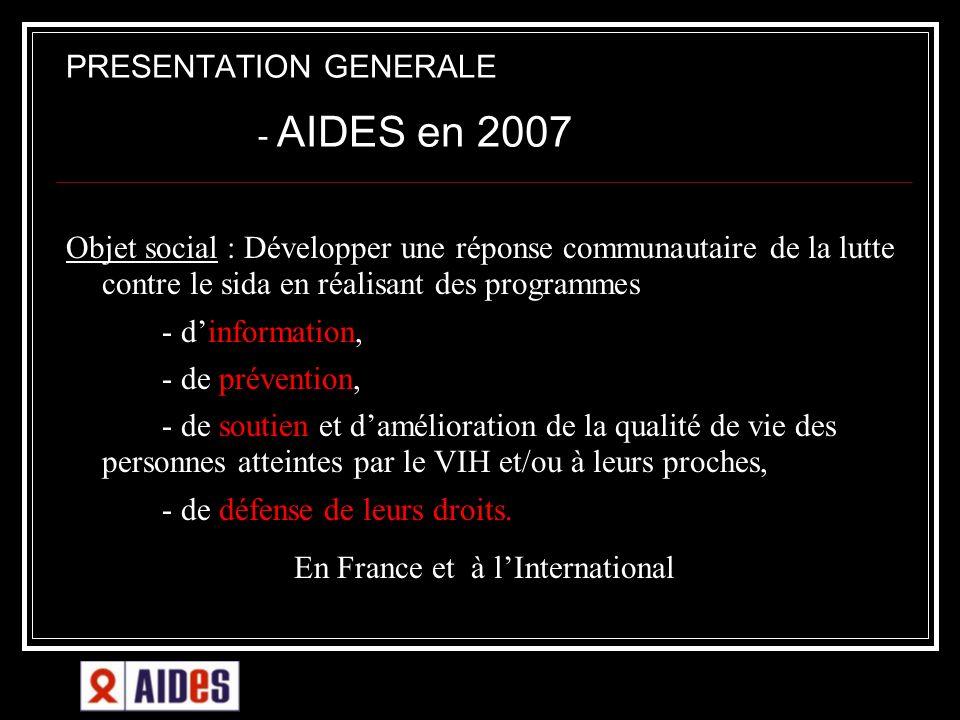 Objet social : Développer une réponse communautaire de la lutte contre le sida en réalisant des programmes - dinformation, - de prévention, - de souti