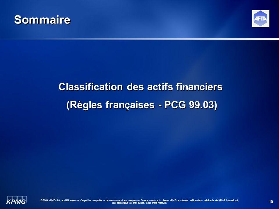 10 © 2009 KPMG S.A., société anonyme d'expertise comptable et de commissariat aux comptes en France, membre du réseau KPMG de cabinets indépendants ad