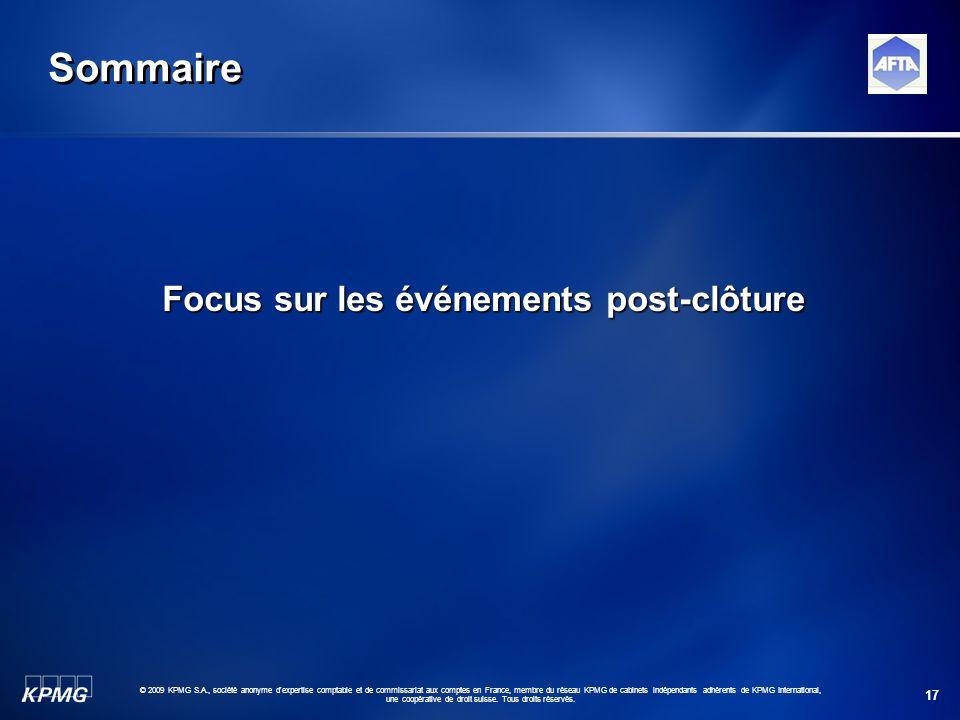 17 © 2009 KPMG S.A., société anonyme d'expertise comptable et de commissariat aux comptes en France, membre du réseau KPMG de cabinets indépendants ad