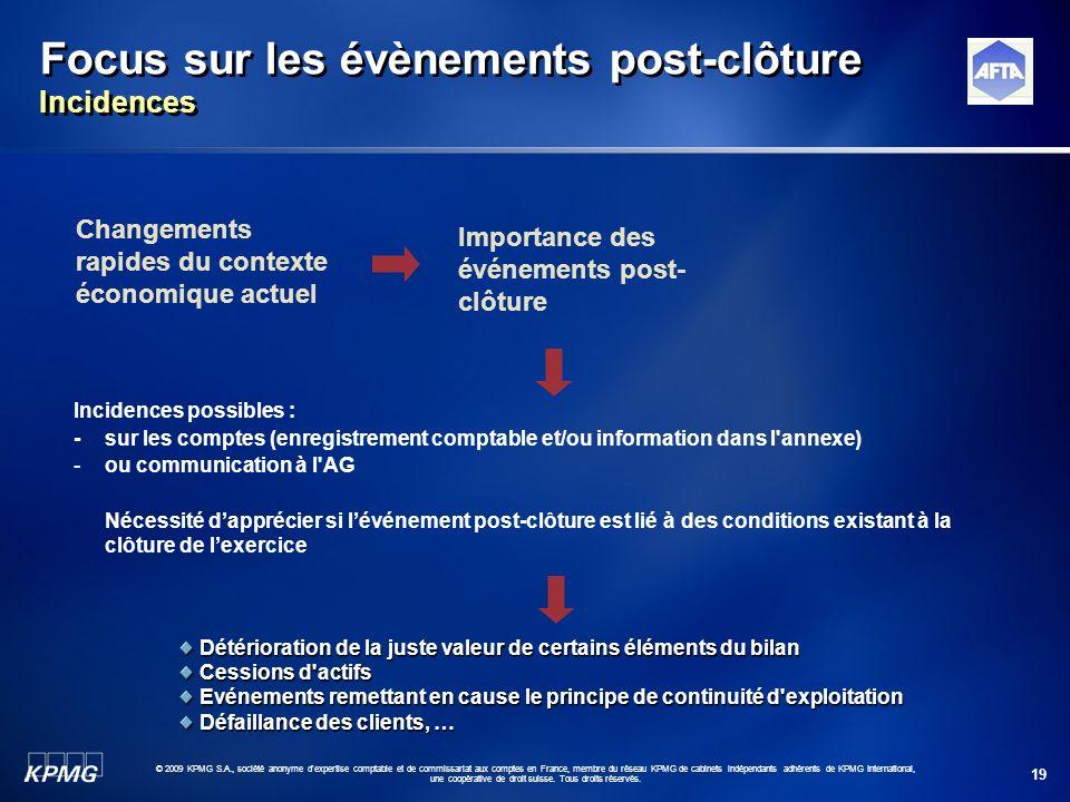 19 © 2009 KPMG S.A., société anonyme d'expertise comptable et de commissariat aux comptes en France, membre du réseau KPMG de cabinets indépendants ad