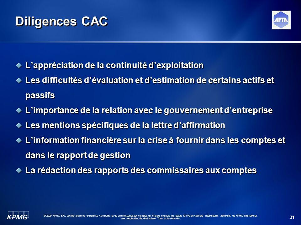 31 © 2009 KPMG S.A., société anonyme d'expertise comptable et de commissariat aux comptes en France, membre du réseau KPMG de cabinets indépendants ad
