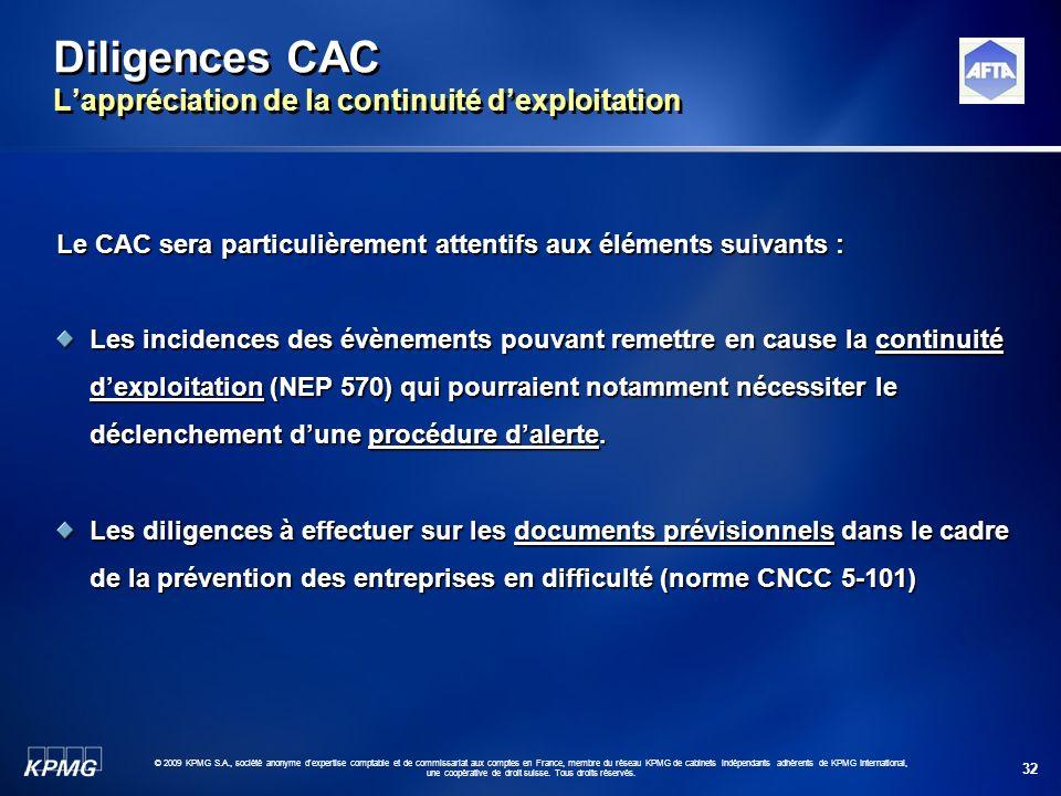 32 © 2009 KPMG S.A., société anonyme d'expertise comptable et de commissariat aux comptes en France, membre du réseau KPMG de cabinets indépendants ad