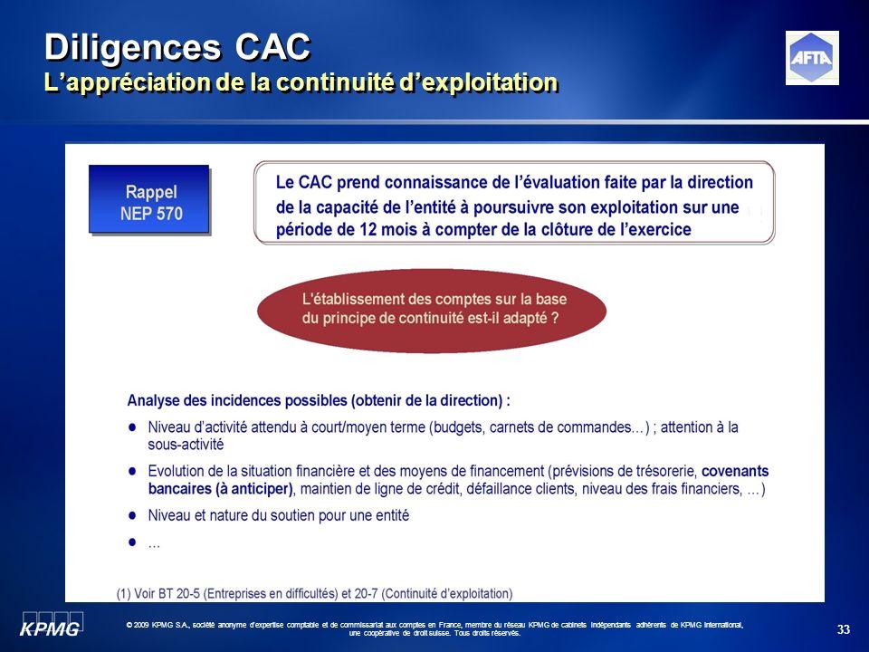 33 © 2009 KPMG S.A., société anonyme d'expertise comptable et de commissariat aux comptes en France, membre du réseau KPMG de cabinets indépendants ad