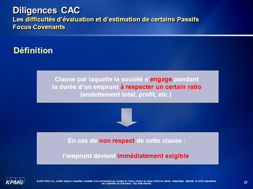 37 © 2009 KPMG S.A., société anonyme d'expertise comptable et de commissariat aux comptes en France, membre du réseau KPMG de cabinets indépendants ad
