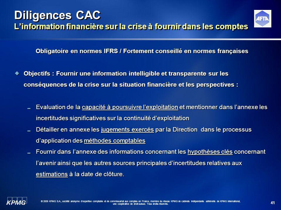 41 © 2009 KPMG S.A., société anonyme d'expertise comptable et de commissariat aux comptes en France, membre du réseau KPMG de cabinets indépendants ad