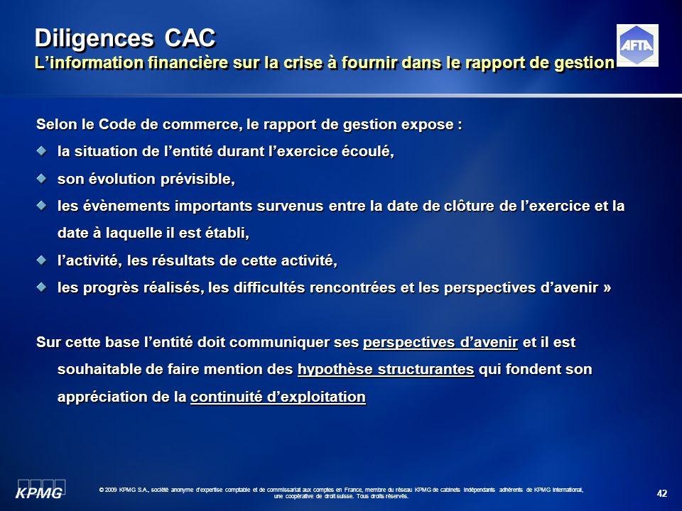 42 © 2009 KPMG S.A., société anonyme d'expertise comptable et de commissariat aux comptes en France, membre du réseau KPMG de cabinets indépendants ad