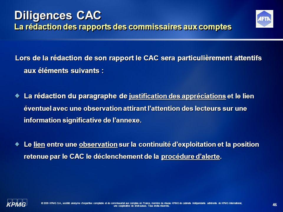 46 © 2009 KPMG S.A., société anonyme d'expertise comptable et de commissariat aux comptes en France, membre du réseau KPMG de cabinets indépendants ad