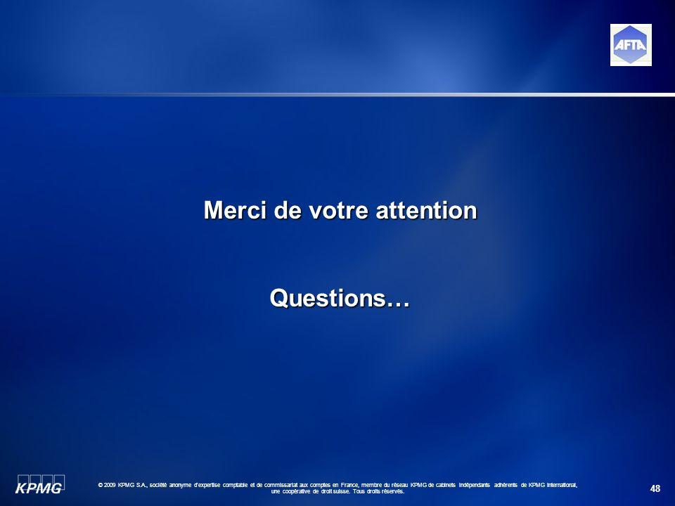 48 © 2009 KPMG S.A., société anonyme d'expertise comptable et de commissariat aux comptes en France, membre du réseau KPMG de cabinets indépendants ad