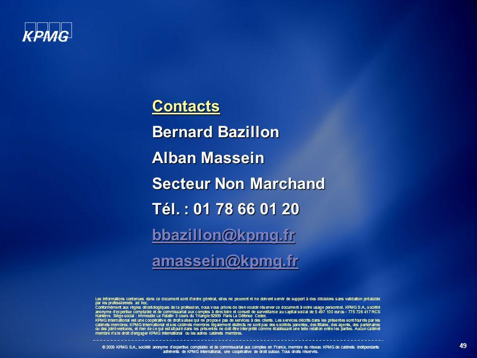 49 © 2009 KPMG S.A., société anonyme d'expertise comptable et de commissariat aux comptes en France, membre du réseau KPMG de cabinets indépendants ad