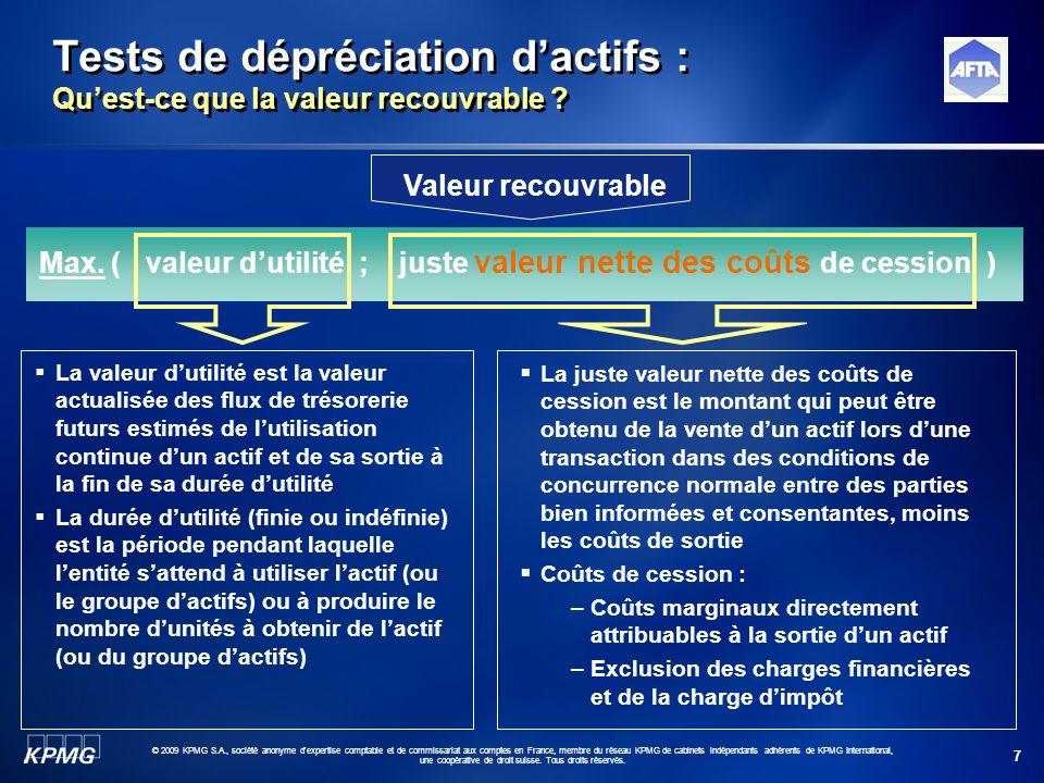 7 © 2009 KPMG S.A., société anonyme d'expertise comptable et de commissariat aux comptes en France, membre du réseau KPMG de cabinets indépendants adh