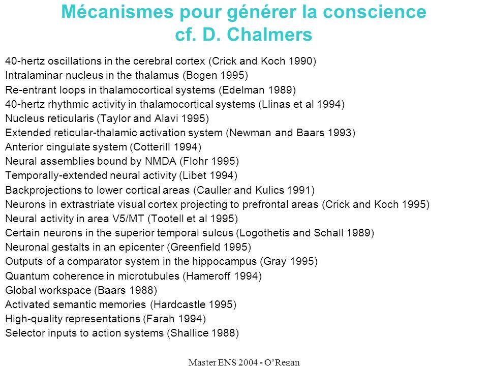 Master ENS 2004 - ORegan Mécanismes pour générer la conscience cf.