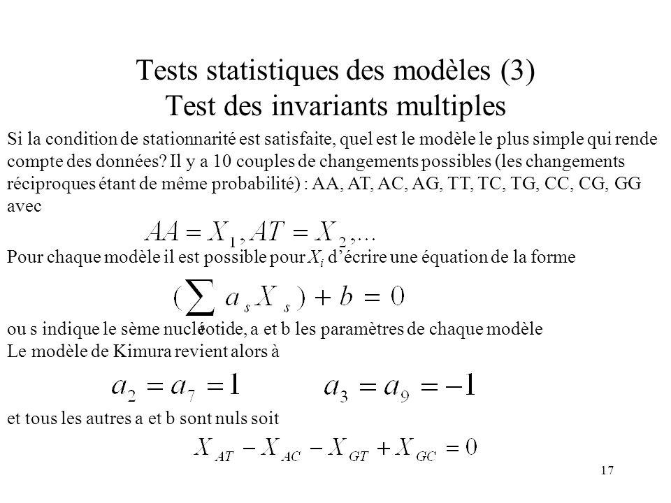 17 Tests statistiques des modèles (3) Test des invariants multiples Si la condition de stationnarité est satisfaite, quel est le modèle le plus simple