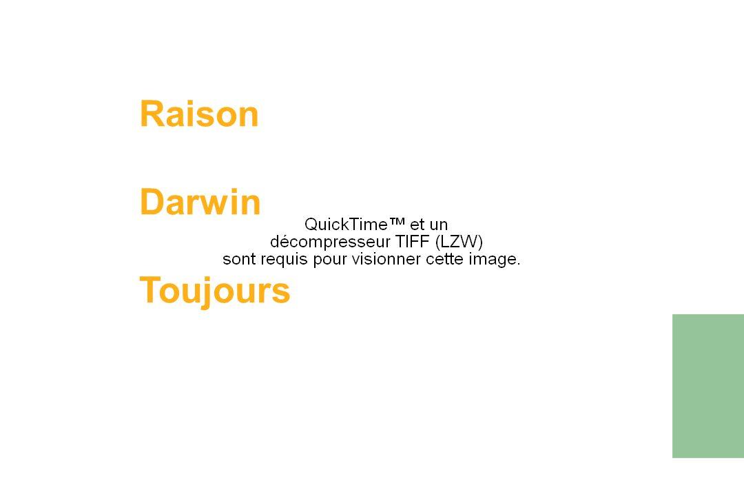 Raison Darwin Toujours