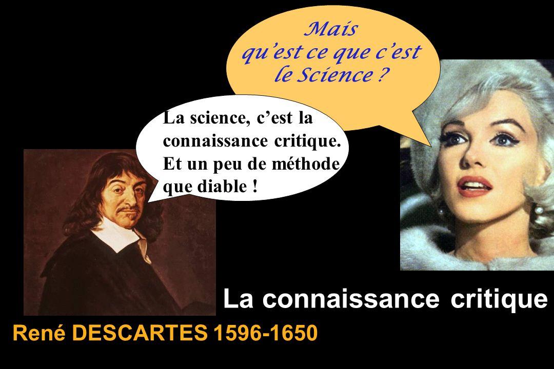 La connaissance critique Mais quest ce que cest le Science .