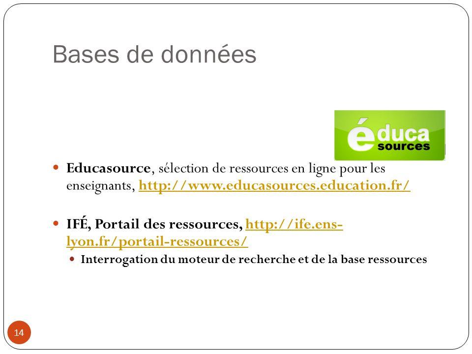 Bases de données Educasource, sélection de ressources en ligne pour les enseignants, http://www.educasources.education.fr/http://www.educasources.educ