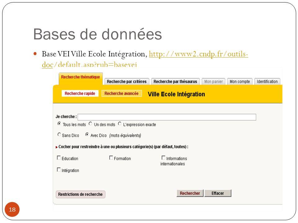 Bases de données Base VEI Ville Ecole Intégration, http://www2.cndp.fr/outils- doc/default.asp?rub=baseveihttp://www2.cndp.fr/outils- doc/default.asp?