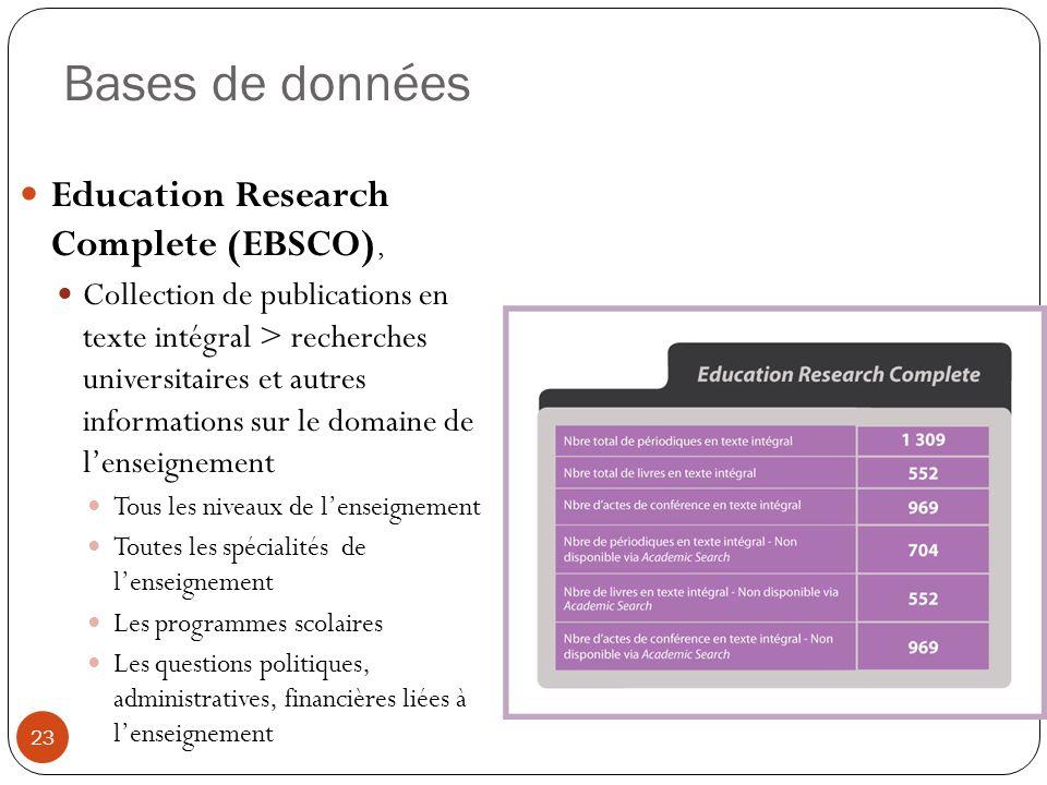 Bases de données Education Research Complete (EBSCO), Collection de publications en texte intégral > recherches universitaires et autres informations