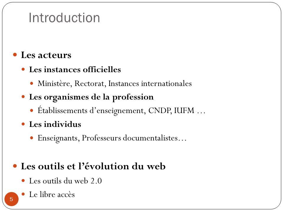 Introduction Les acteurs Les instances officielles Ministère, Rectorat, Instances internationales Les organismes de la profession Établissements dense