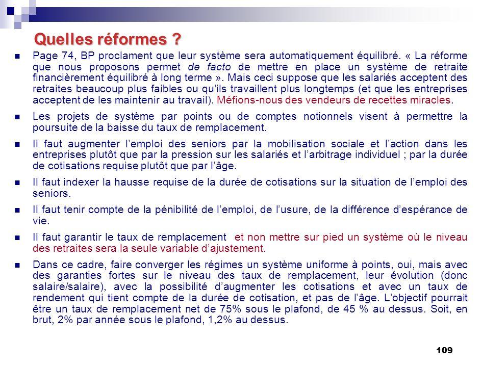 109 Quelles réformes . Page 74, BP proclament que leur système sera automatiquement équilibré.