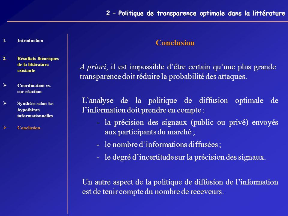 2 – Politique de transparence optimale dans la littérature Conclusion 1.Introduction 2.Résultats théoriques de la littérature existante Coordination v
