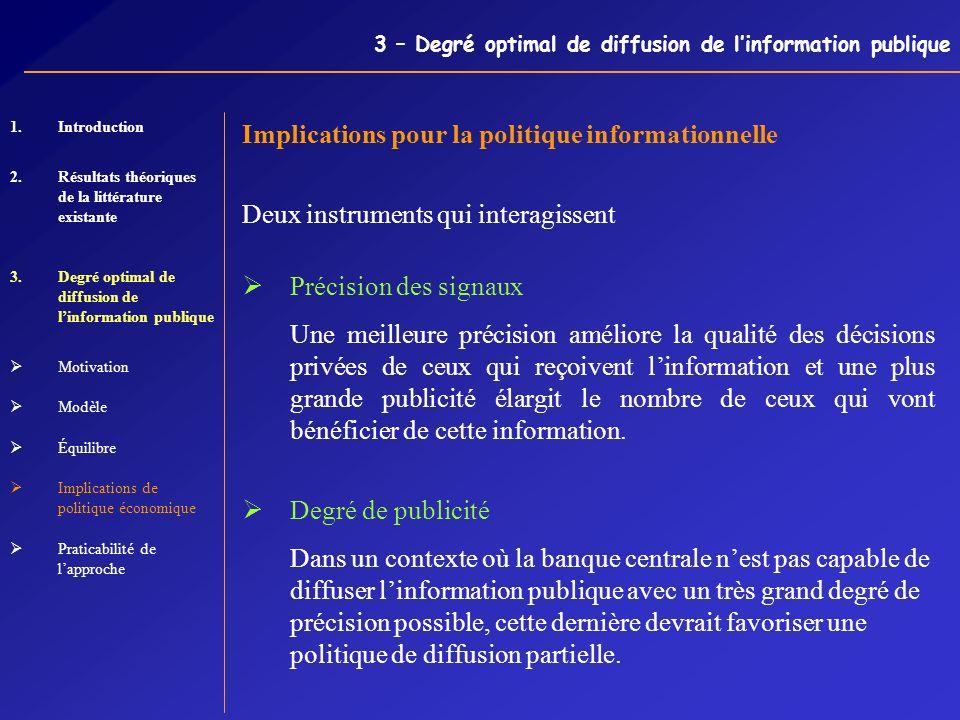 3 – Degré optimal de diffusion de linformation publique 1.Introduction 2.Résultats théoriques de la littérature existante 3.Degré optimal de diffusion