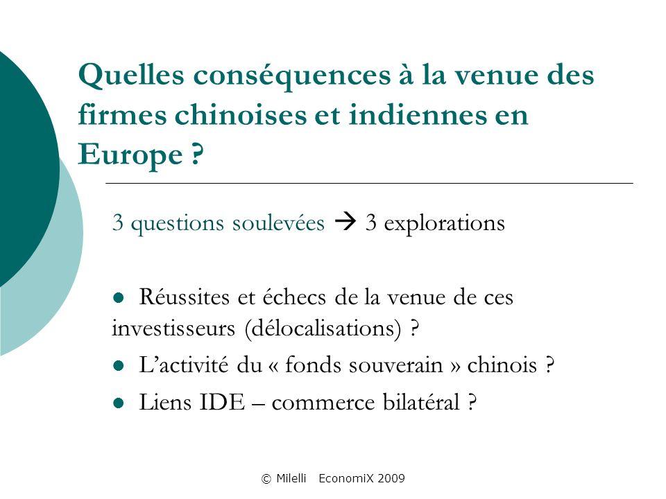 © Milelli EconomiX 2009 Quelles conséquences à la venue des firmes chinoises et indiennes en Europe .