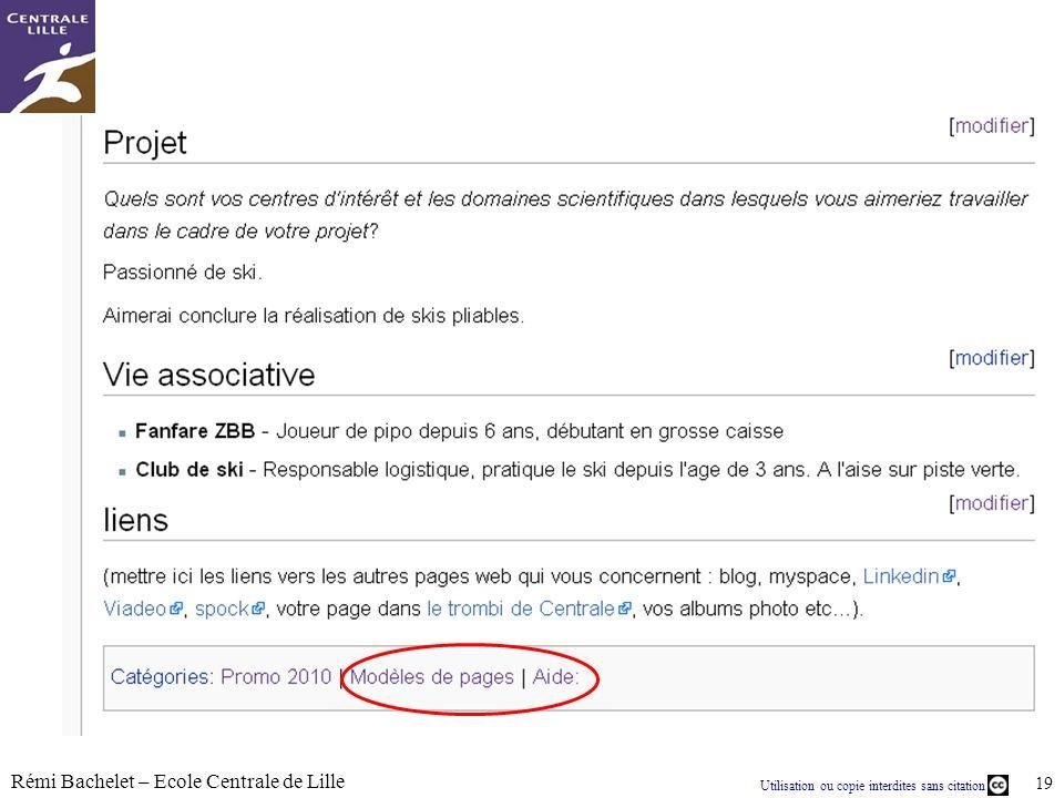 Utilisation ou copie interdites sans citation Rémi Bachelet – Ecole Centrale de Lille 19