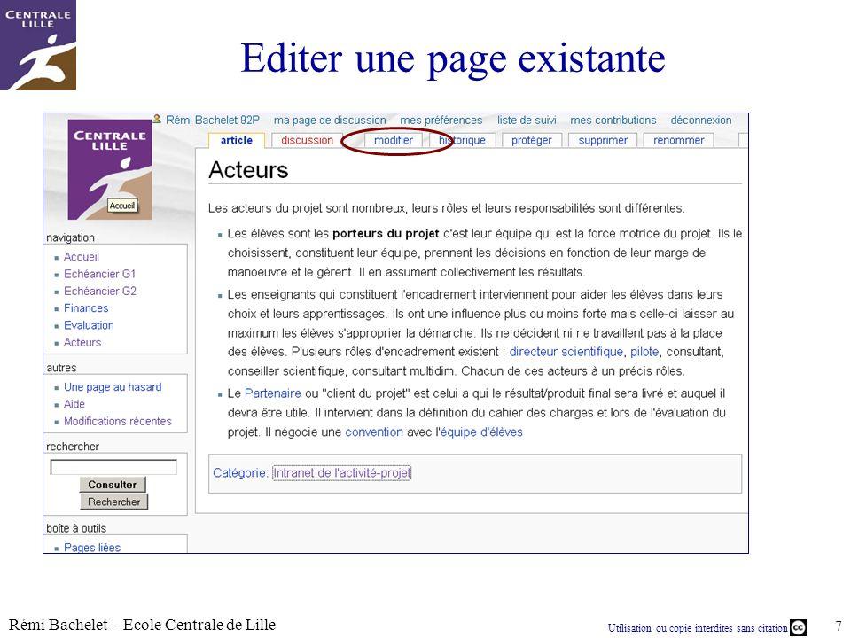 Utilisation ou copie interdites sans citation Rémi Bachelet – Ecole Centrale de Lille 7 Editer une page existante