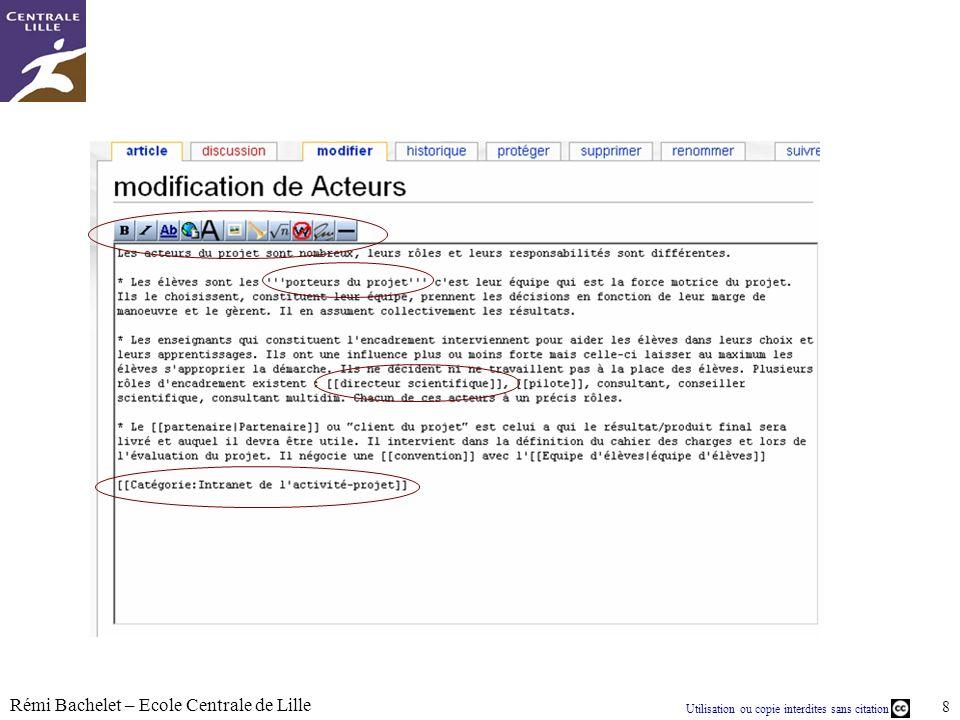 Utilisation ou copie interdites sans citation Rémi Bachelet – Ecole Centrale de Lille 8