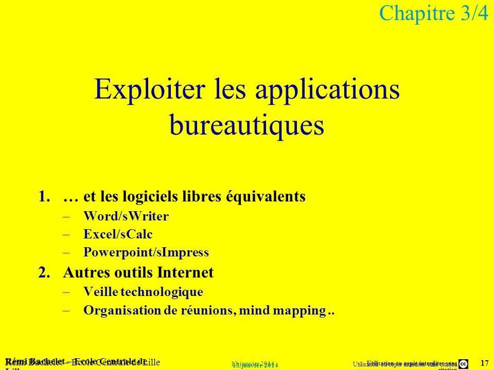 Utilisation ou copie interdites sans citation Rémi Bachelet – Ecole Centrale de Lille 17 13 janvier 2014 Rémi Bachelet – Ecole Centrale de Lille Utili