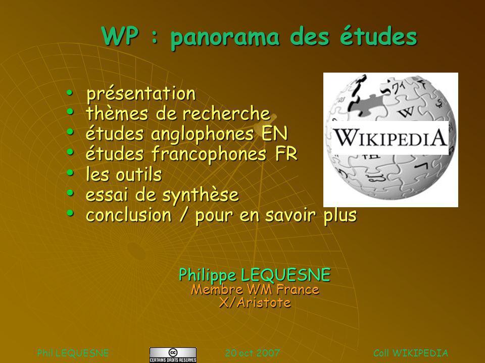 WP : panorama des études présentation présentation thèmes de recherche thèmes de recherche études anglophones EN études anglophones EN études francoph