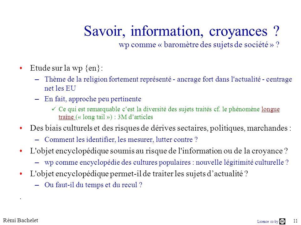 Licence cc-by Rémi Bachelet 11 Savoir, information, croyances .