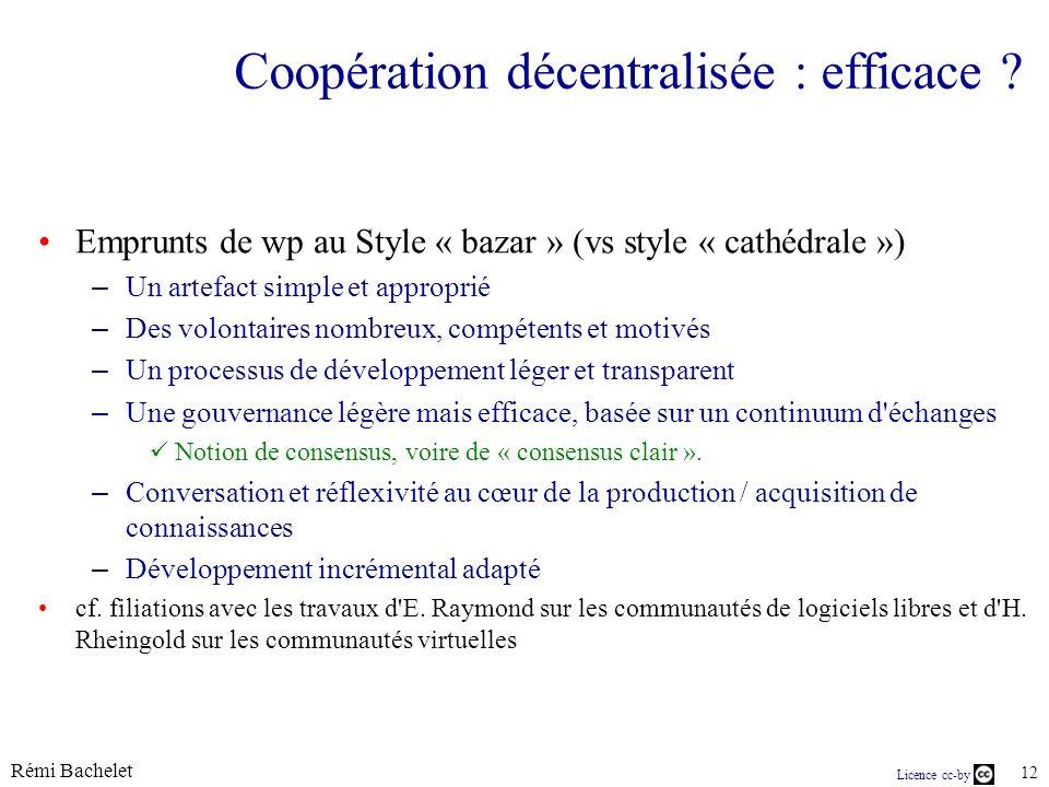 Licence cc-by Rémi Bachelet 12 Coopération décentralisée : efficace .
