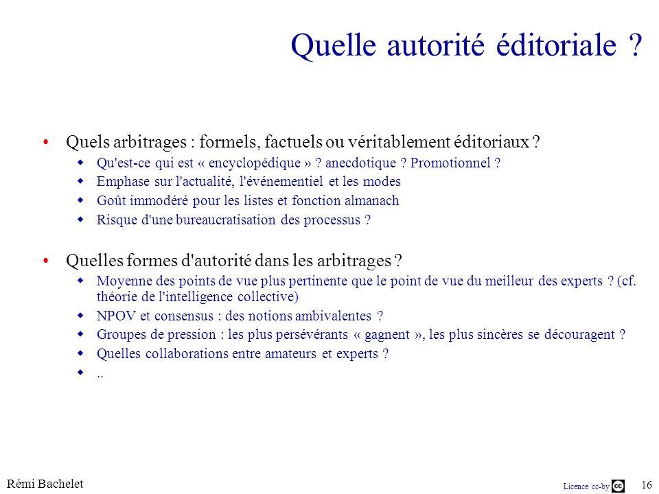 Licence cc-by Rémi Bachelet 16 Quelle autorité éditoriale .