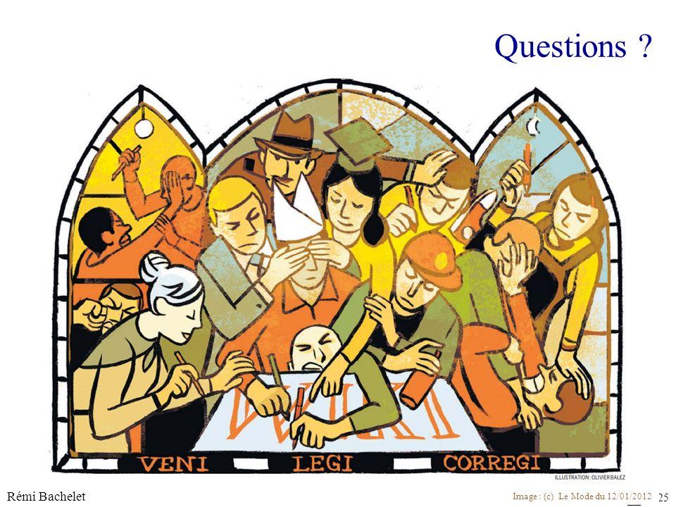 Licence cc-by Rémi Bachelet 25 Questions Image : (c) Le Mode du 12/01/2012