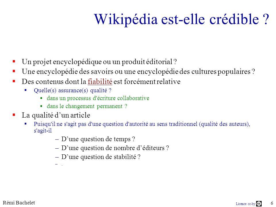 Licence cc-by Rémi Bachelet 7 source Comment les étudiants utilisent-ils Wikipedia ? LeMonde.fr 17.03.2010