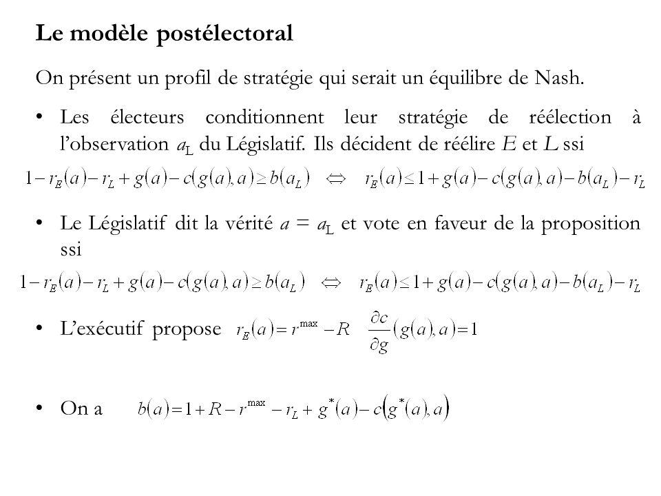 Le modèle postélectoral On présent un profil de stratégie qui serait un équilibre de Nash.