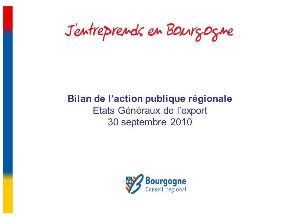 Bilan de laction publique régionale Etats Généraux de lexport 30 septembre 2010