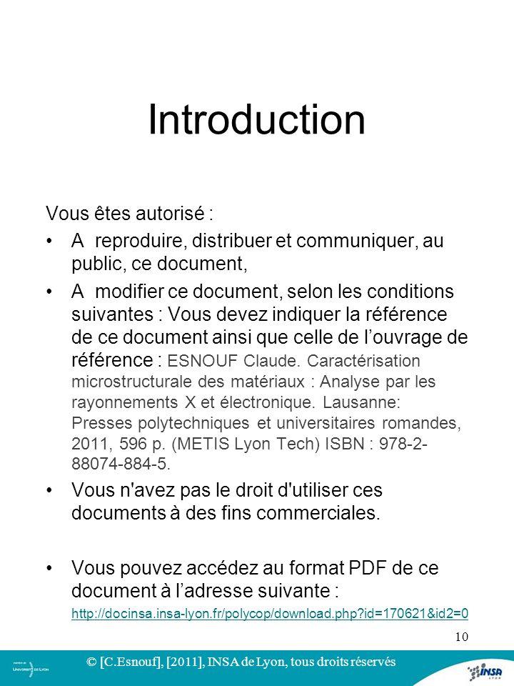 Introduction Vous êtes autorisé : A reproduire, distribuer et communiquer, au public, ce document, A modifier ce document, selon les conditions suivan