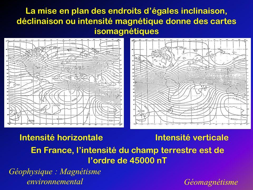 Géophysique : Magnétisme environnemental Géomagnétisme La mise en plan des endroits dégales inclinaison, déclinaison ou intensité magnétique donne des